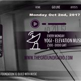 Elevation - Music with Feeling Oct 2nd, 2017 The Ground Radio Show by Yogi (Solid Garage TO)