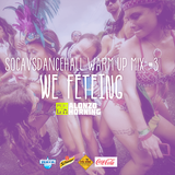 Alonzo Horning - Soca vs Dancehall Warmup Mix 3 - We Feteing