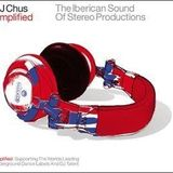 DJ Chus ‎– Amplified: The Iberican Sound Of Stereo Productions [2003] CD1