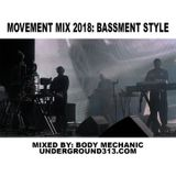 Movement Mix 2018: Bassment Style