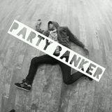 Unoz - Party Banker #1