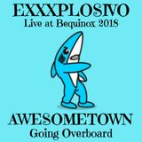 Awesometown Presents:  Going Overboard