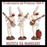 Il laboratorio del Professor Odd 41 - Musica da mangiare
