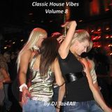 Classic House Vibes Vol. 8