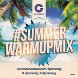 @DJCONNORG - Summer Warm-Up Mix