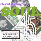 Portobello Radio David Ayling's Soul 45 Show EP8.