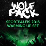 Wolfpack Sportpaleis 2015 Warming Up Set