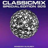 DJ Elroy - 80's Classicmix (Special Radio Edition 2019)