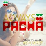 RICH MORE: ALWAYS PACHA vol.19