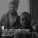 The Do!! You!!! Breakfast Show w/ Charlie Bones & Raekwon Interview - 24th April 2015