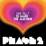 "Phase 2 ""The Original Disco Redux"" Mix 7"