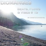 Beats, Flows & Vibes # 19 [by Aristo & knievel]
