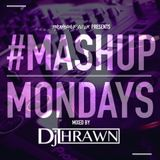#MixMondays Mixed By DJ Thrawn