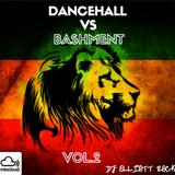 Dancehall Vs Bashment Vol.2