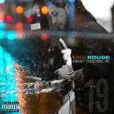 MIKE ROUGE - JANUARY 19