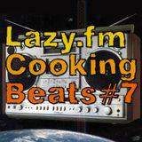 Lazy.fm Cooking Beats #7