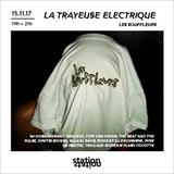 La Trayeuse Electrique W/ Les Souffleurs
