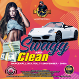DJ DOTCOM_SWAGG & CLEAN_DANCEHALL_MIX_VOL.71 (NOVEMBER - 2019)