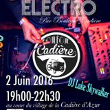 SKYWALKER @ BOULEGUE CADIERE / Jeudi Electro / Part 1
