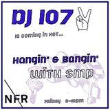 Hangin' & Bangin' w/ SMP @ No Fun Radio 11/10/17
