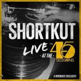 DJ Shortkut - Live @ The 45 Sessions x Mixcrate