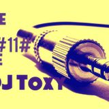 Empire Of House #Episode 11# - Dj Toxy
