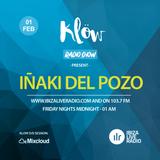Iñaki Del Pozo @ Klöw  Radio Show_01Feb