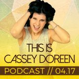 This is Cassey Doreen // Podcast April 2017