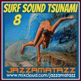 SURF SOUND TSUNAMI 8= Original Surfaris, Surf Punks, Jack Nitzsche, Surfriders, Ventures, Duane Eddy