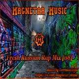 Fresh Russian Rap Mix [08]