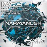 Connect Podcast #002 Featuring Narayanosh