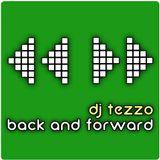 DJ Tezzo - Back and Forward 003