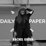 Rachel Green X Daily Paper