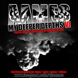 AAMES - MY DEEPER DEPTHS VI