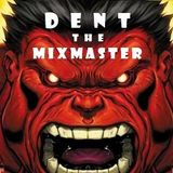 Find Your Own Way - Dent the Mixmaster