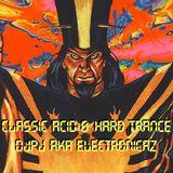 Classic Acid & Hard Trance by DJPJ aka Electronicaz