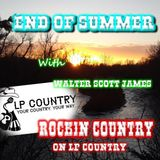 ROCKIN COUNTRY - SEPTEMBER 21, 2019 - END OF SUMMER SPECIAL with WALTER SCOTT JAMES
