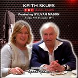 Keith Skues with Sylvan Mason - Sun 18 Dec 2016 - 10pm to 1am - BBC Radio Lincolnshire