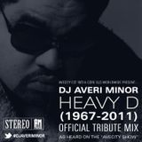 DJ Averi Minor - Heavy D Tribute mix from The AveCity Show