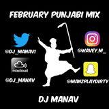 #HotRightNow February Punjabi Mix Follow:@Dj_manav on Soundcloud/Mixcloud