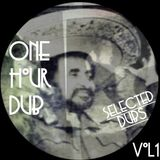 One Hour Dub Vol .1