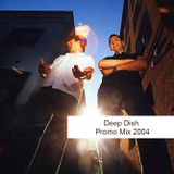 Deep Dish - Promo Mix 2004