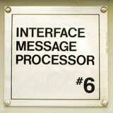 """Interface Message Processor #6: """"insufficient memory project"""""""