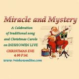 Miracle and Mystery - Traditional Christmas Carols