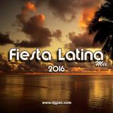 DJ GIAN - Fiesta Latina 2016