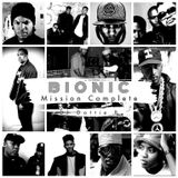 """Bionic """"Mission Complete"""""""