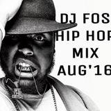 DJ FOS Hip Hop / RnB Mix AUG 2016 (Kent Jones Major Lazer Travis Scott, Usher, Ty Dolla Sign)