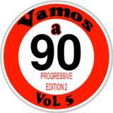 Vamos a 90 vol. 5 * Progressive edition 2 *