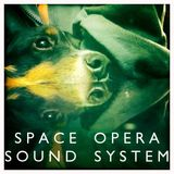 Space Opera Sound System, Episode 5