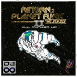 Return to Planet Funk (All Funked Up) (70s-80s) Mix
